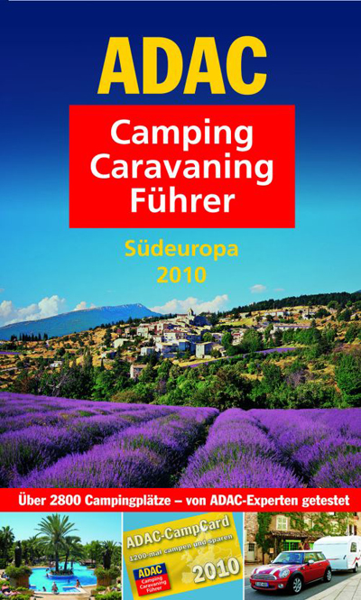 ADAC Camping Caravaning Fuehrer 2010 - Südeuropa : Bild: ADAC